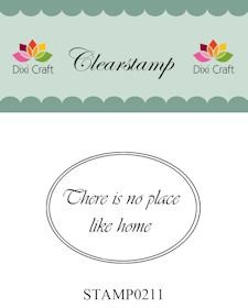 Dixi Craft - Clearstamp - There is no place like home - STAMP0211