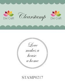 Dixi Craft - Clearstamp - Love makes a house a home - STAMP0217