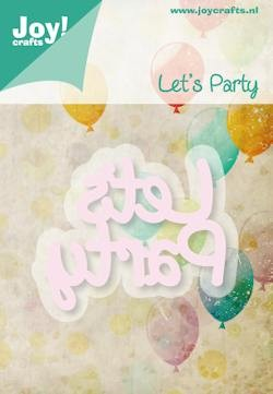 Joy! crafts - Noor! Design - Die - Let`s party