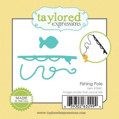Taylored Expressions - Die - Fishing Pole