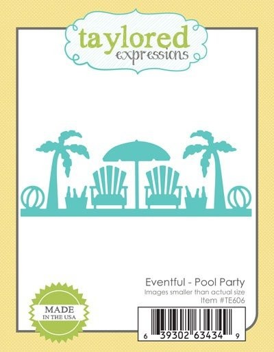 Taylored Expressions - Die - Eventful - Pool Party