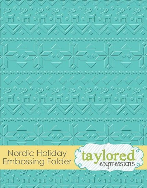 Taylored Expressions - Embossingfolder - Nordic Holiday