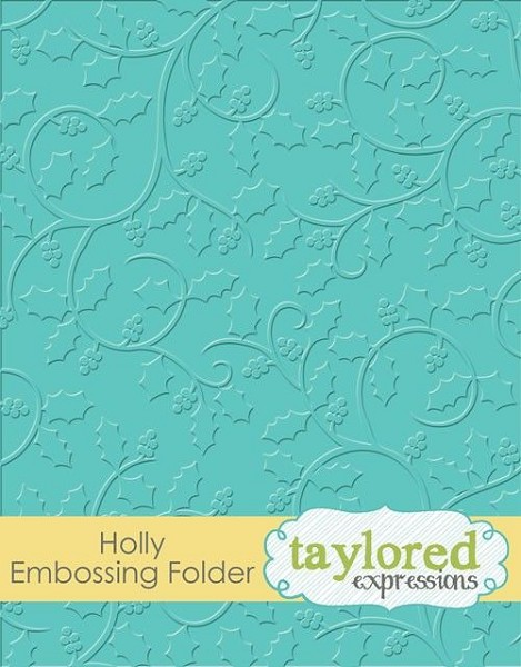 Taylored Expressions - Embossingfolder - Holly - TEEF38