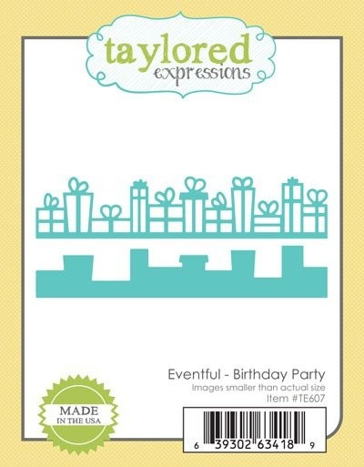 Taylored Expressions - Die - Eventful - Birthday Party