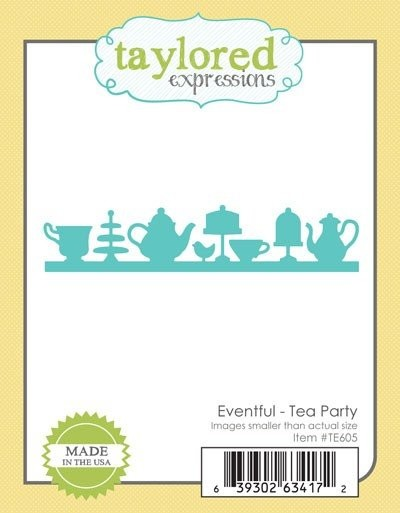Taylored Expressions - Die - Eventful - Tea Party