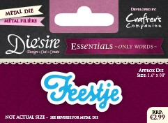 Die`Sire - Die - Essentials - Only Words - Feestje
