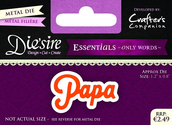 Die`Sire - Die - Essentials - Only Words - Papa