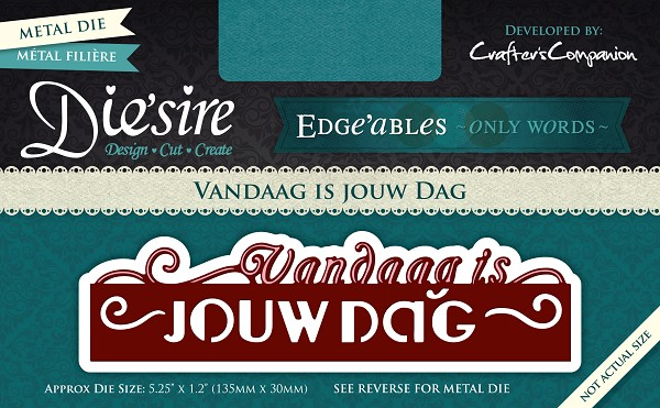 Die`sire - Edge`ables - Only Words - Vandaag is jouw dag - DS-EDG-NL-VAND