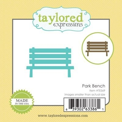 Taylored Expressions - Die - Park Bench