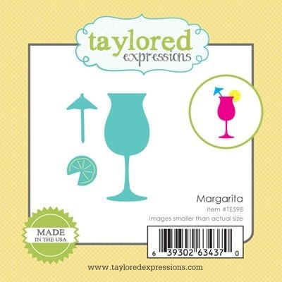 Taylored Expressions - Die - Margarita