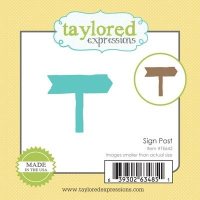 Taylored Expressions - Die - Sign Post