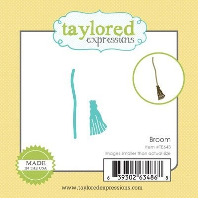 Taylored Expressions - Die - Broom