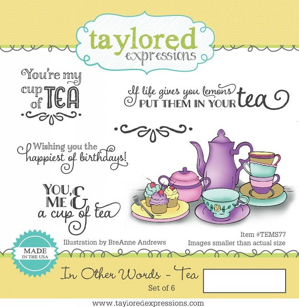 Taylored Expressions - Cling Stamp - In Other Words Tea - TEMS77