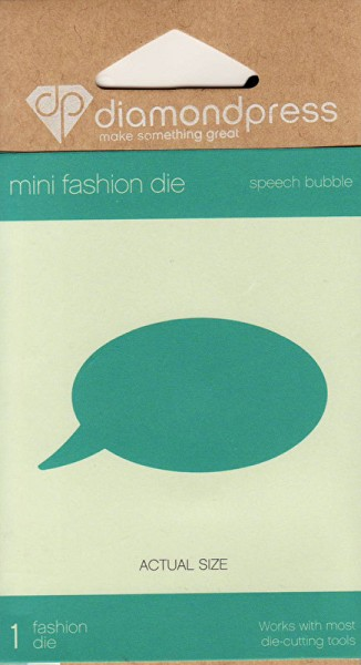 Diamond Press - Die - Speach Bubble