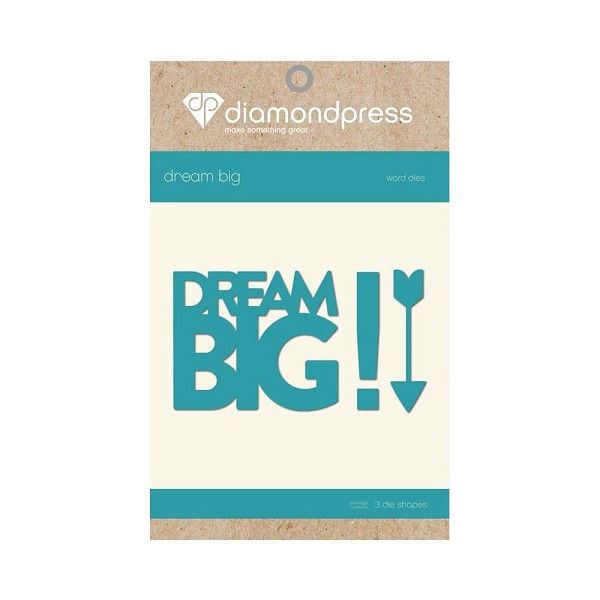 Diamond Press - Die - Dream Big
