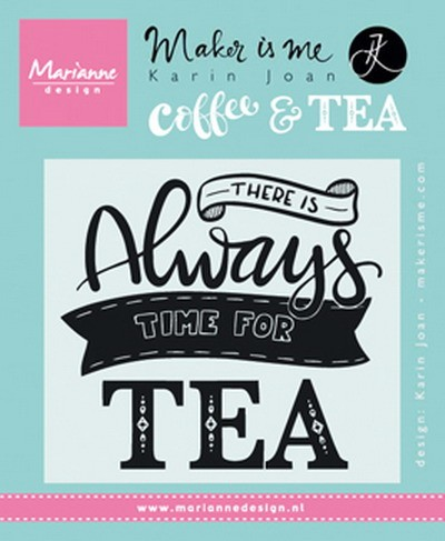 Marianne Design - Karin Joan - Clearstamp - There is always time for tea - KJ1707
