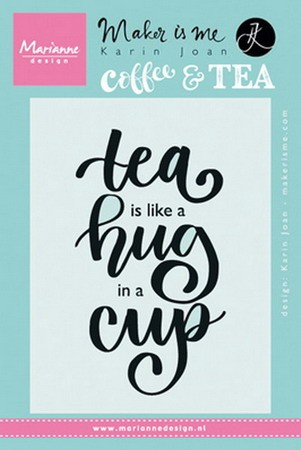 Marianne Design - Karin Joan - Clearstamp - Tea is like a hug in a cup - KJ1710