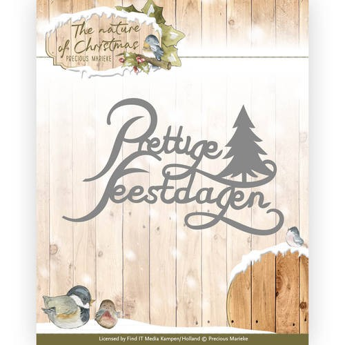 Precious Marieke - Die - The nature of Christmas - Prettige Feestdagen - PM10104
