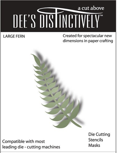 Dee`s Distinctively - Die - Large Fern