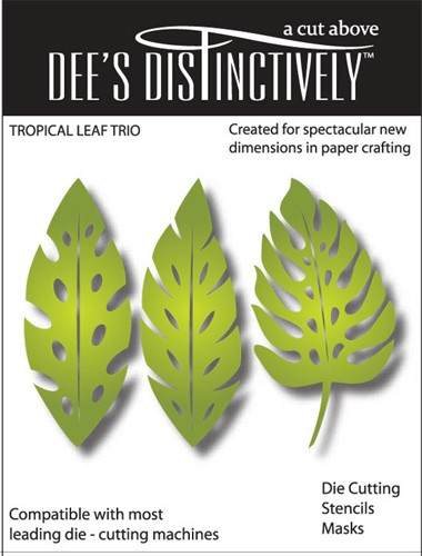 Dee`s Distinctively - Die - Trio Tropical Leaves